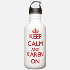 Keep Calm and Karen ON Water Bottle
