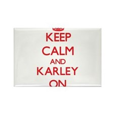Keep Calm and Karley ON Magnets