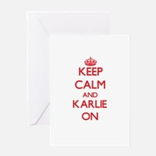 Keep Calm and Karlie ON Greeting Cards
