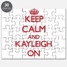 Keep Calm and Kayleigh ON Puzzle