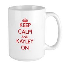 Keep Calm and Kayley ON Mugs