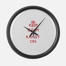 Keep Calm and Kayley ON Large Wall Clock
