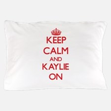 Keep Calm and Kaylie ON Pillow Case