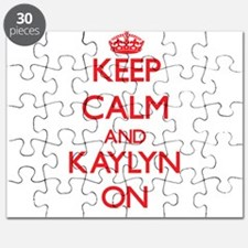 Keep Calm and Kaylyn ON Puzzle