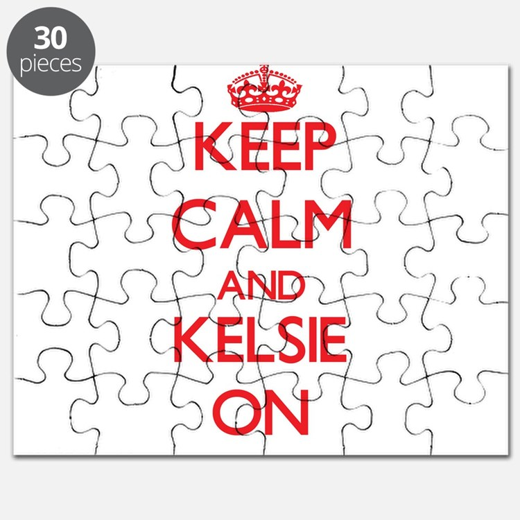 Keep Calm and Kelsie ON Puzzle