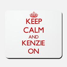 Keep Calm and Kenzie ON Mousepad