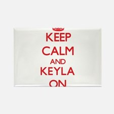Keep Calm and Keyla ON Magnets