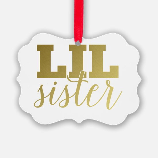 Gold Foil Lil Sister Ornament