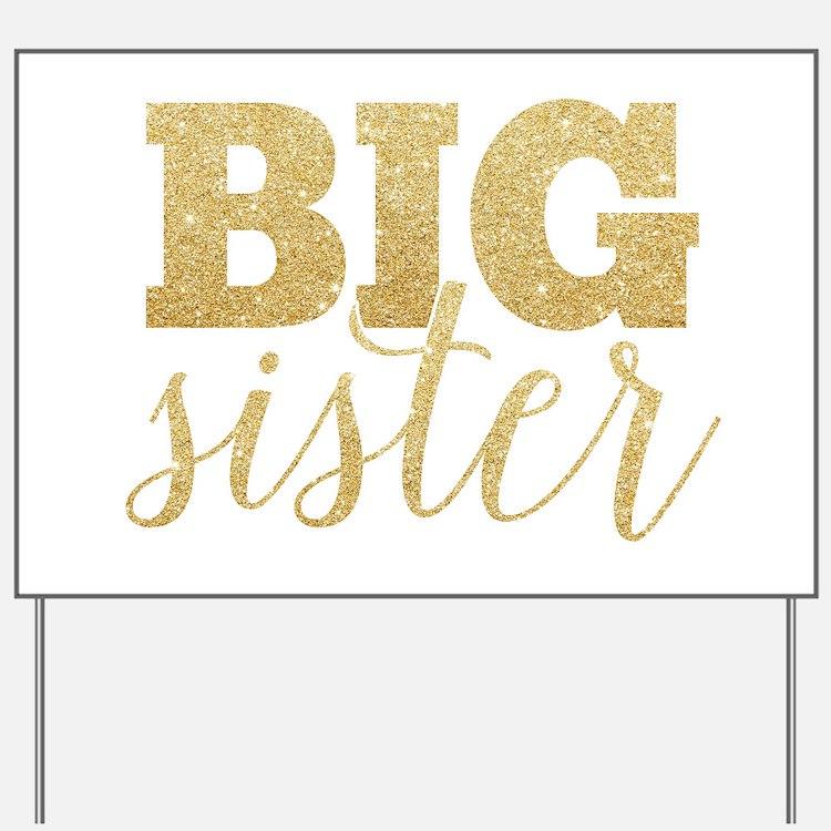 Glitter Big Sister Yard Sign