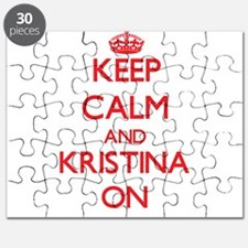 Keep Calm and Kristina ON Puzzle