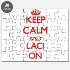 Keep Calm and Laci ON Puzzle