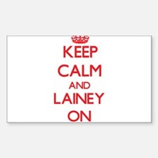 Keep Calm and Lainey ON Decal