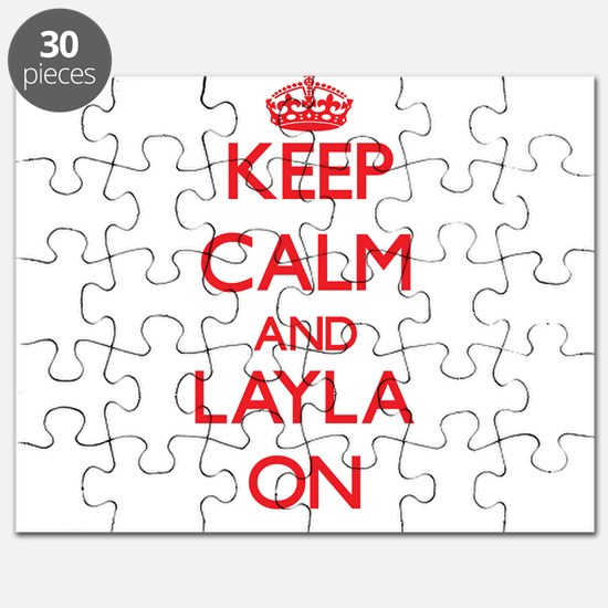 Keep Calm and Layla ON Puzzle