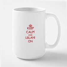 Keep Calm and Leilani ON Mugs