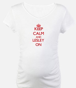 Keep Calm and Lesley ON Shirt