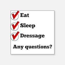 Eat Sleep Dressage Checklist Sticker