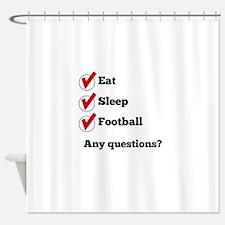 Eat Sleep Football Checklist Shower Curtain