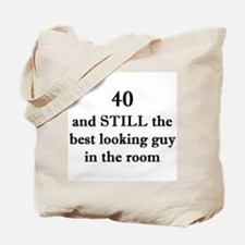 40 still best looking 1C Tote Bag