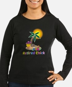 Retired Chick on  T-Shirt