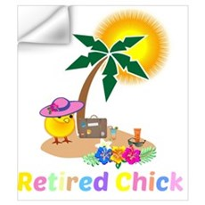 Retired Chick on Vacation Wall Decal