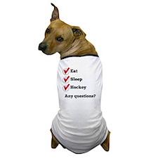Eat Sleep Hockey Checklist Dog T-Shirt