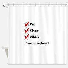 Eat Sleep MMA Checklist Shower Curtain