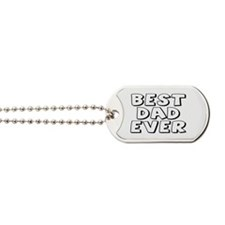 FATHER'S DAY - BEST DAD EVER Dog Tags