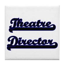 Theatre Director Classic Job Design Tile Coaster