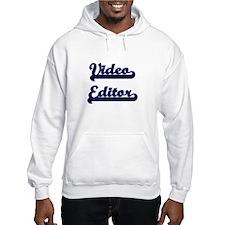 Video Editor Classic Job Design Hoodie