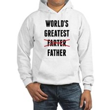 World's Greatest Farter - I Mean Father Hoodie