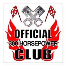 "Official 300 HP Club Square Car Magnet 3"" x 3"""