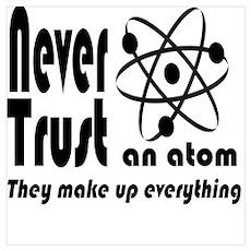 Never Trust Atom Vintage Poster