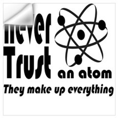 Never Trust Atom Vintage Wall Decal