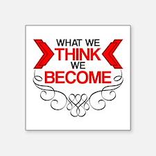 What We Think Sticker