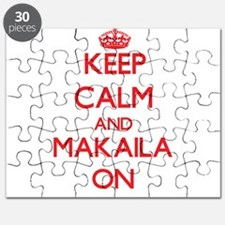 Keep Calm and Makaila ON Puzzle