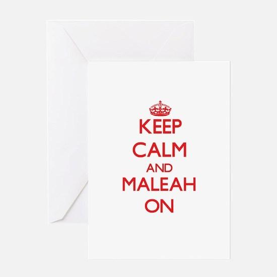 Keep Calm and Maleah ON Greeting Cards