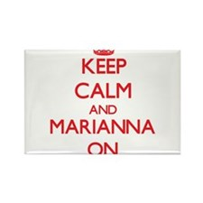 Keep Calm and Marianna ON Magnets