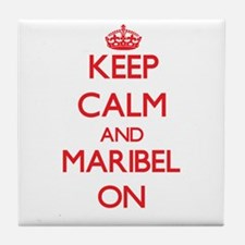 Keep Calm and Maribel ON Tile Coaster