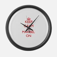 Keep Calm and Maribel ON Large Wall Clock