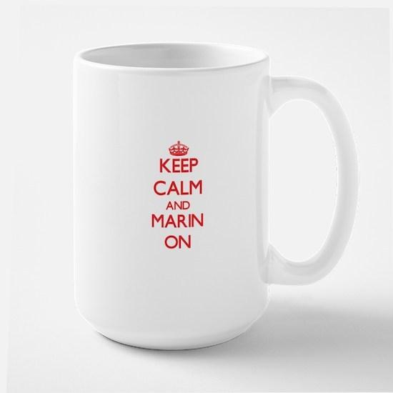 Keep Calm and Marin ON Mugs