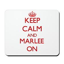 Keep Calm and Marlee ON Mousepad