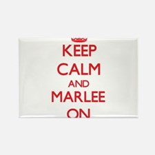 Keep Calm and Marlee ON Magnets