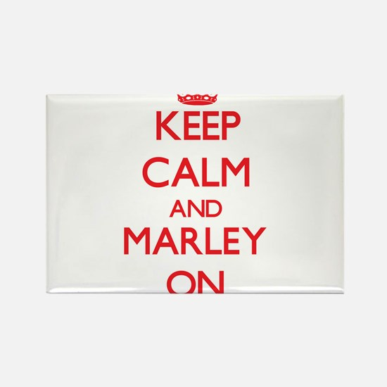 Keep Calm and Marley ON Magnets