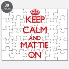 Keep Calm and Mattie ON Puzzle
