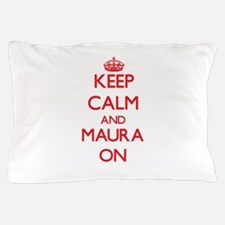 Keep Calm and Maura ON Pillow Case