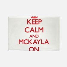 Keep Calm and Mckayla ON Magnets