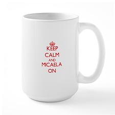 Keep Calm and Micaela ON Mugs