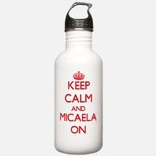 Keep Calm and Micaela Water Bottle