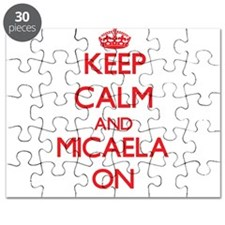 Keep Calm and Micaela ON Puzzle