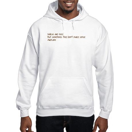 Haikus Are Easy... Hooded Sweatshirt